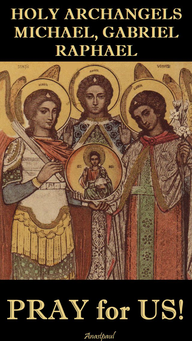 holy archangels - pray for us.2