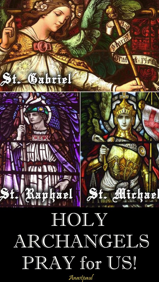 holy archangels - pray for us