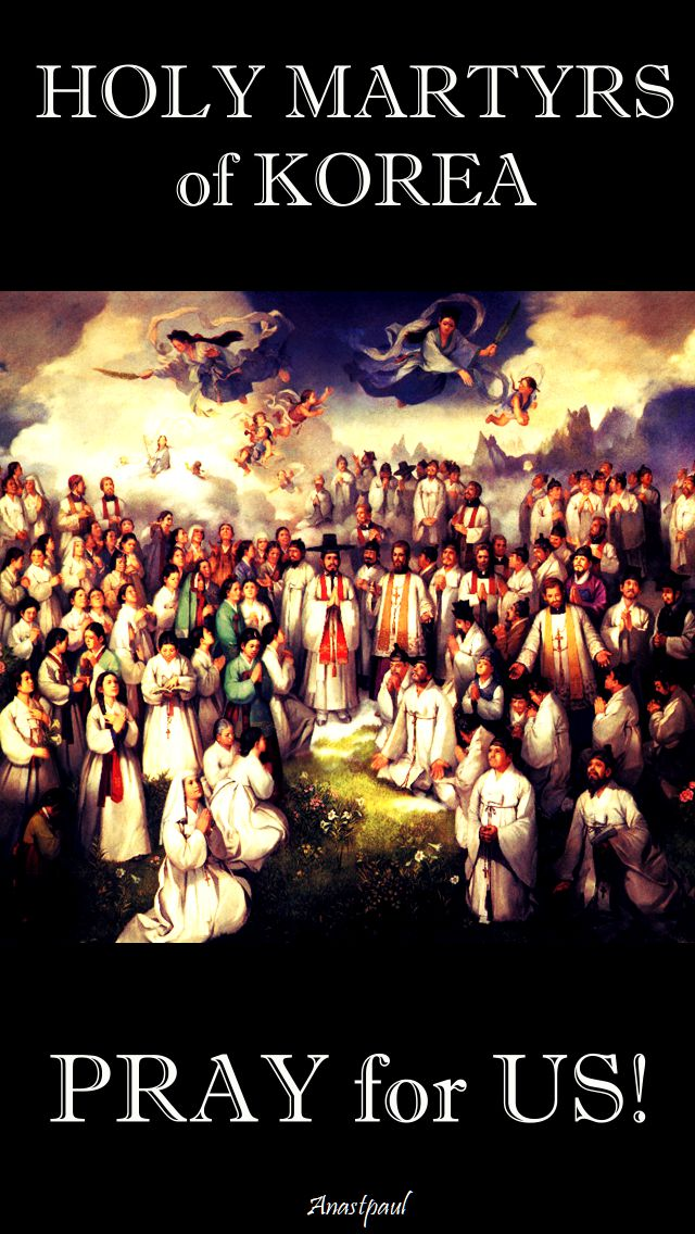 holy martyrs of korea pray for us - 20 sept 2017