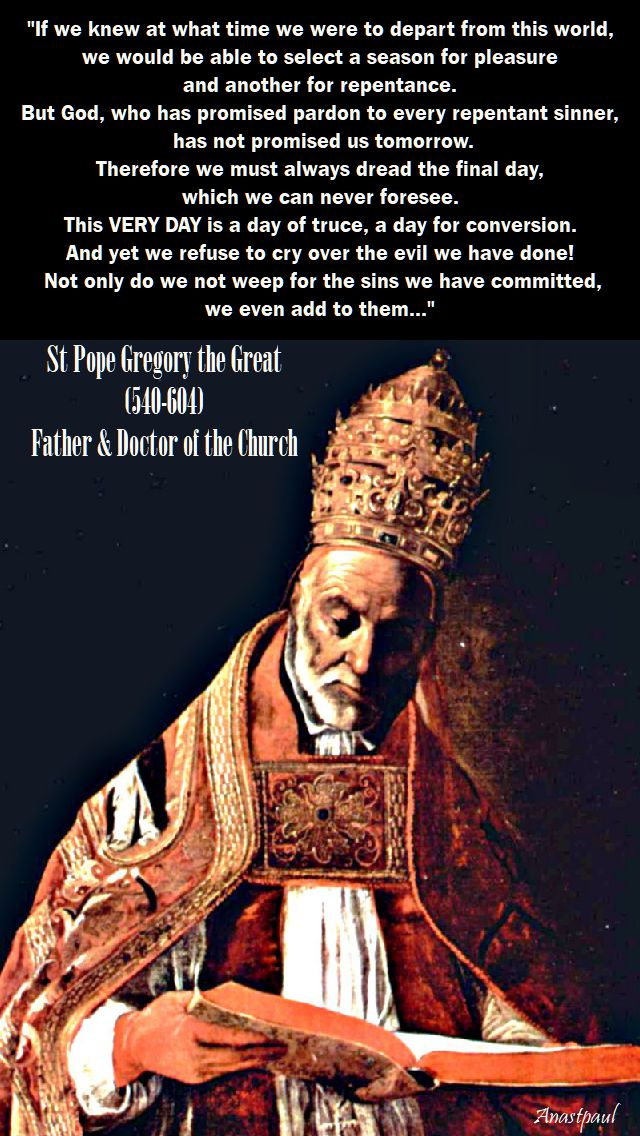 if we knew at what time we were - st gregory the great