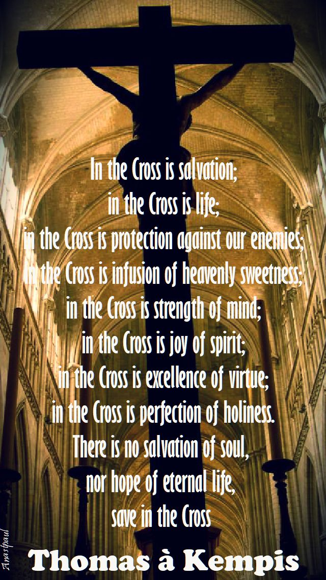 in the cross is salvation - thomas a kempis