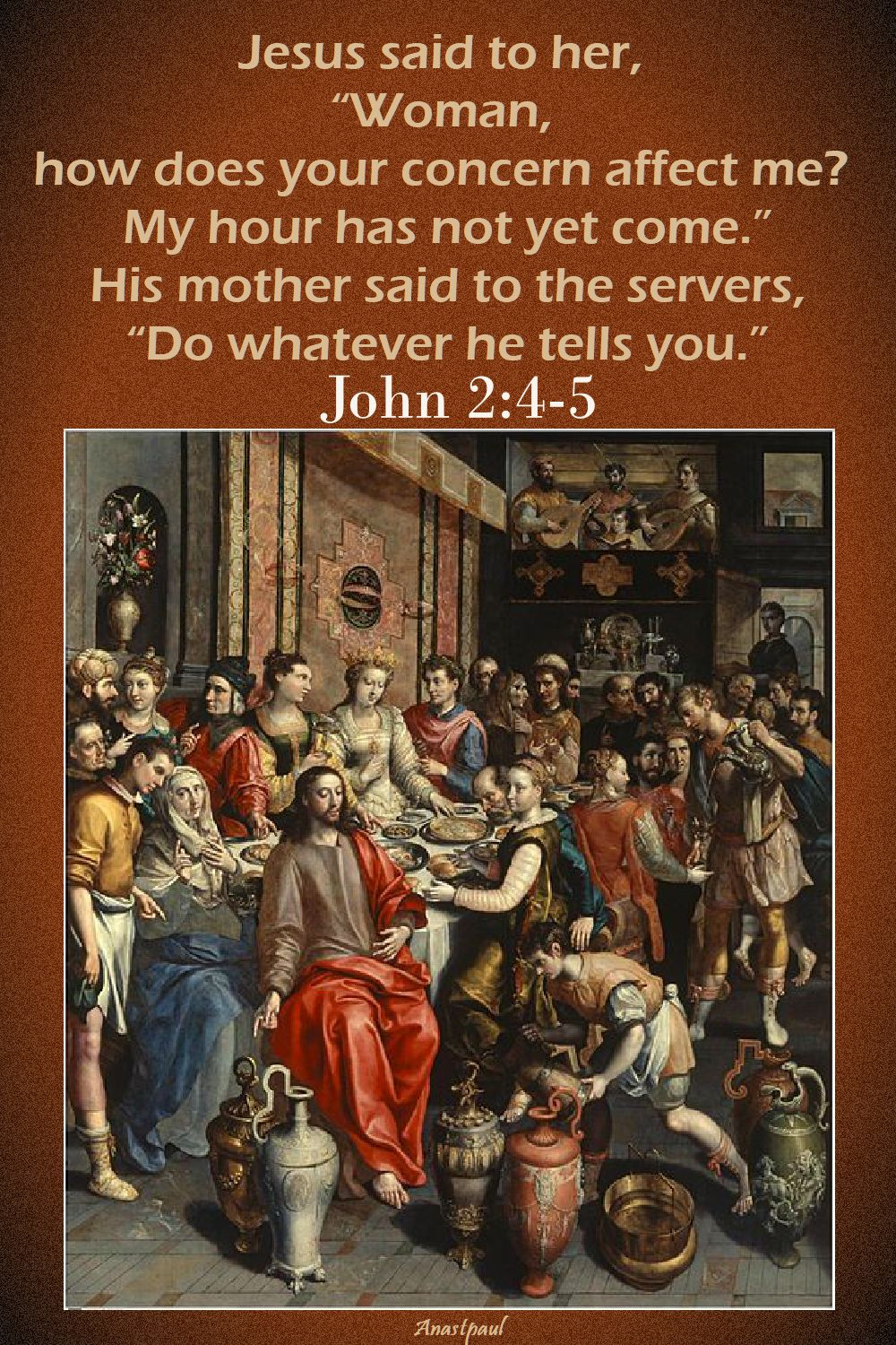 jesus said to her, woman - john 2 4-5
