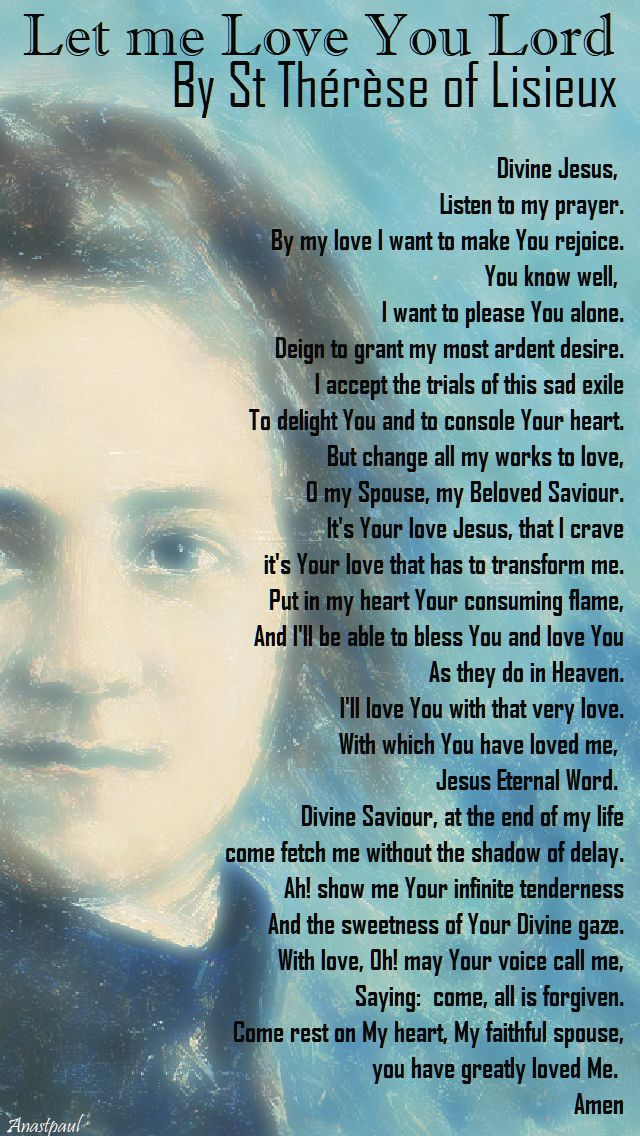 let me love you Lord - By St Thérèse of Lisieux 1 oct 2017