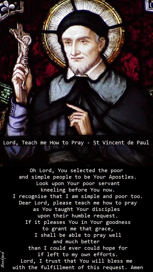 lord teach me how to pray - st vincent de paul - 27 sept 2017