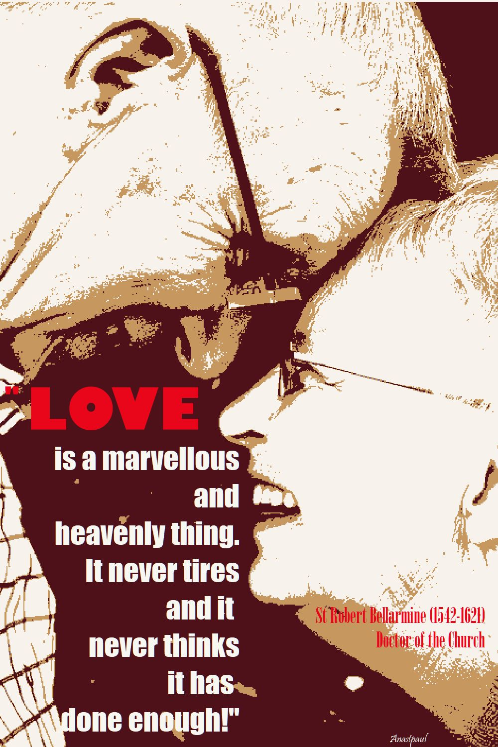 LOVE IS A MARVELLOUS THING - ST ROBERT BELLARMINE 17 SEPT 2017