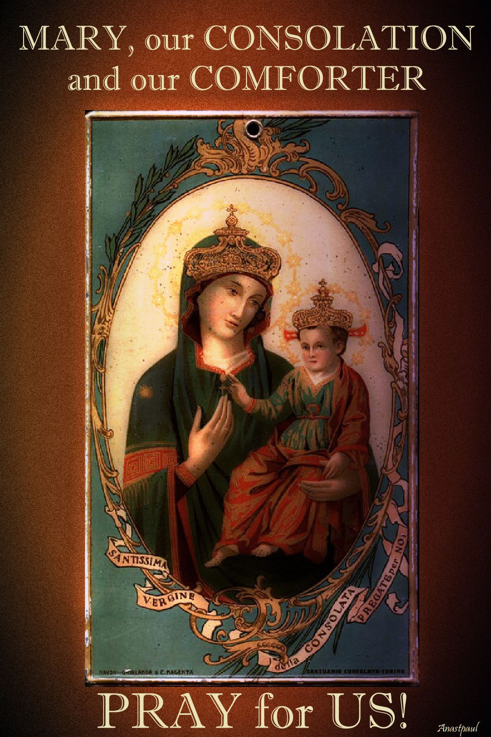 mary our consolation - pray for us