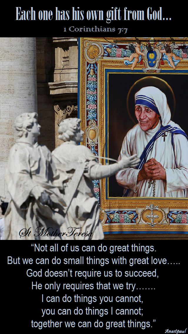 not all of us can do great things - st mother teresa.2