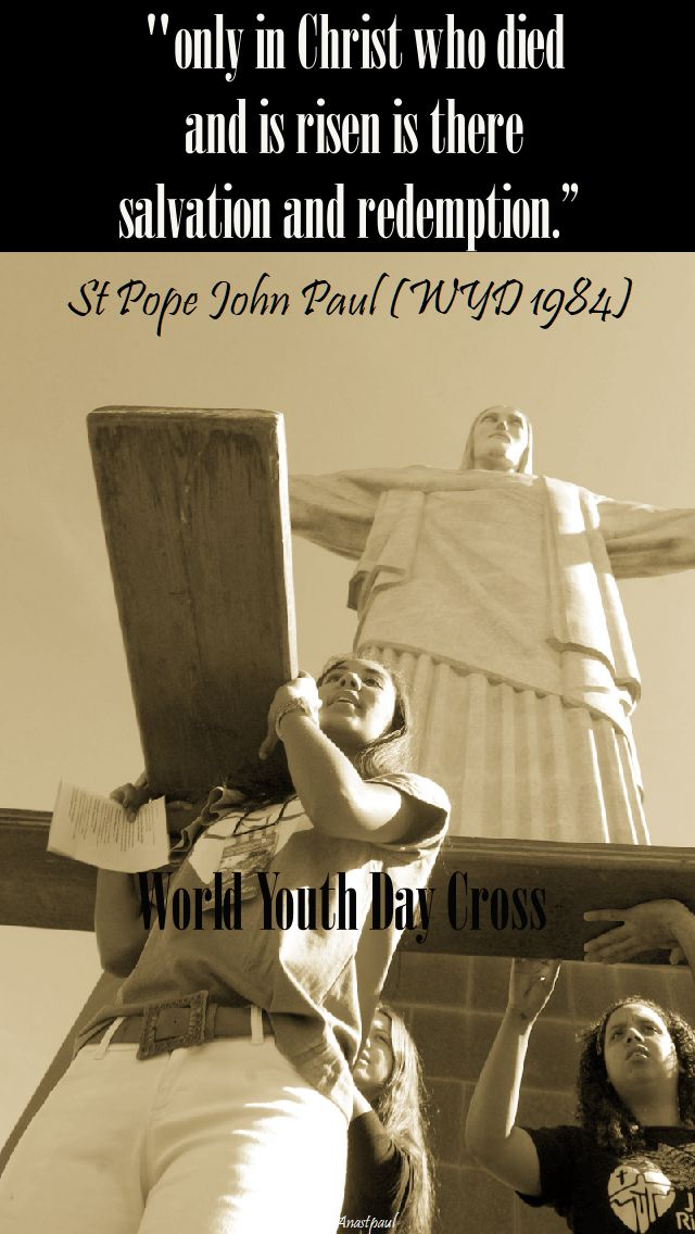 only in christ - st john paul wyd 1984