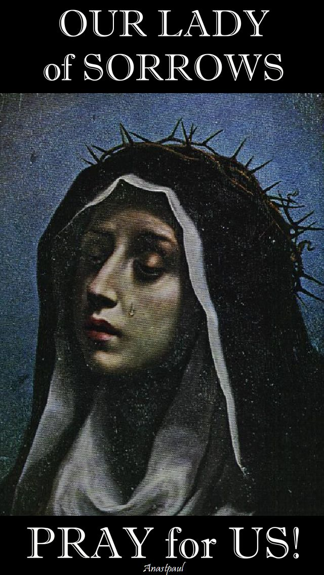 our lady of sorrows pray for us 2