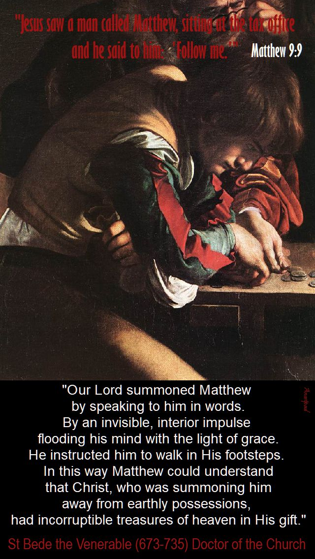 our lord summoned matthew by speaking - st bede - 21 sept 2017