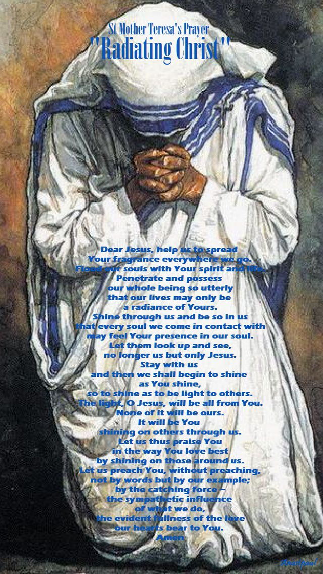 st mother teresa's prayer - radiating christ