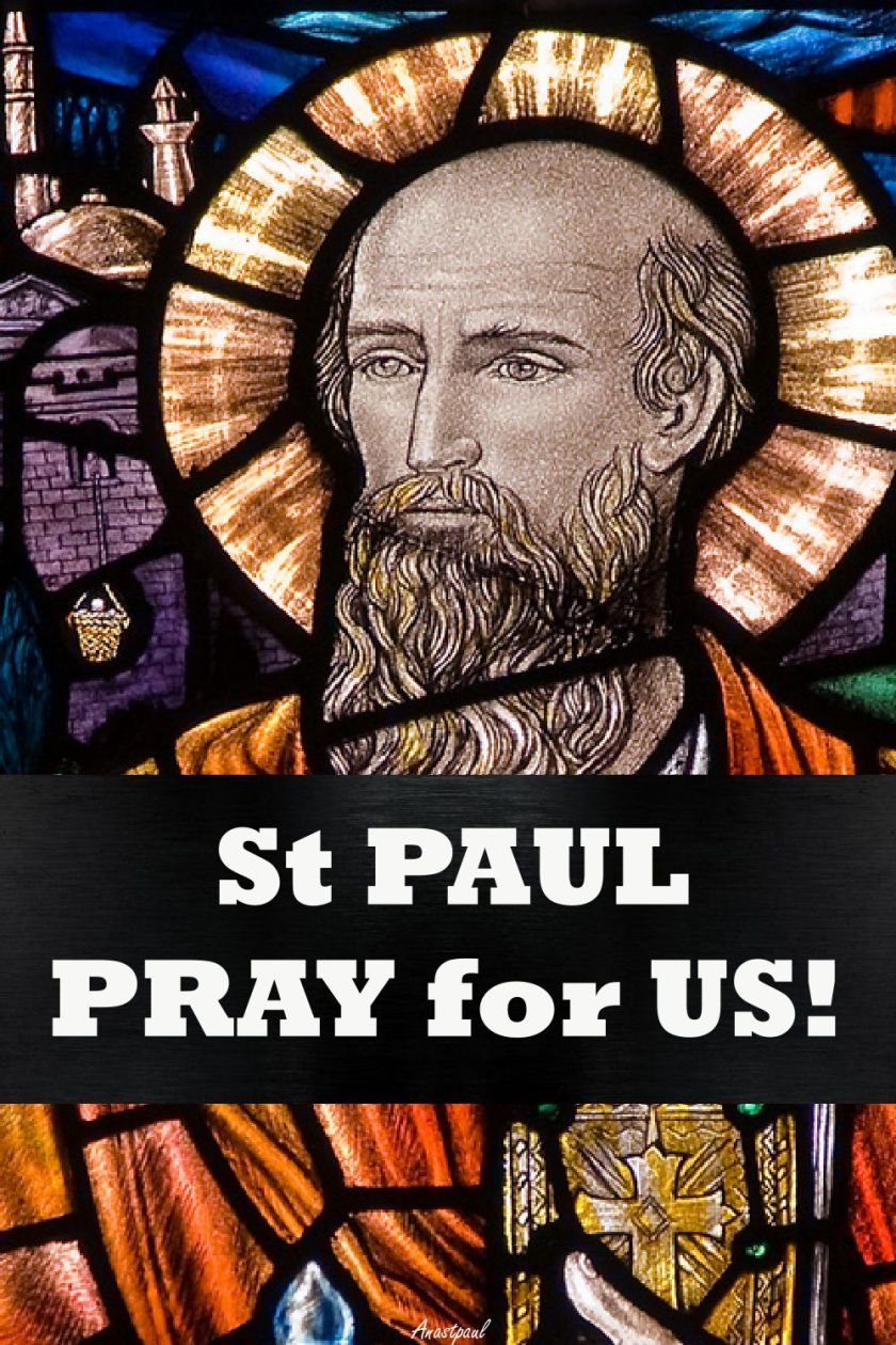 ST PAUL PRAY FOR US