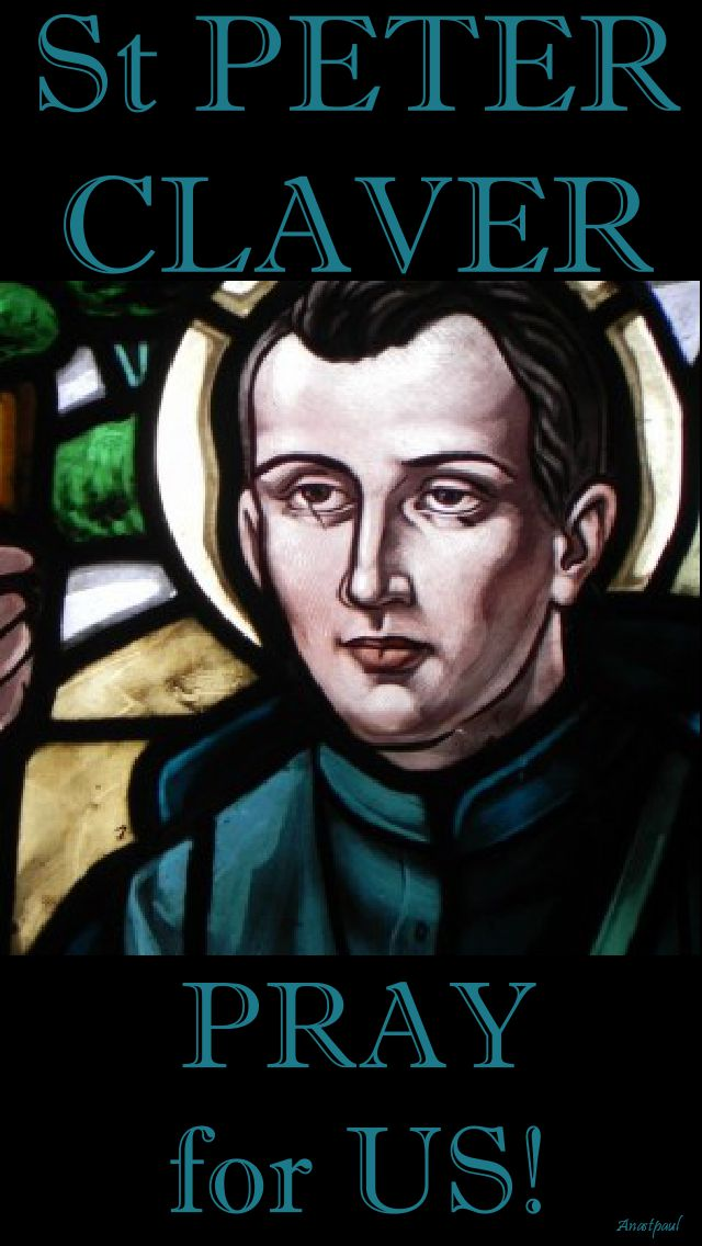 st peter claver pray for us