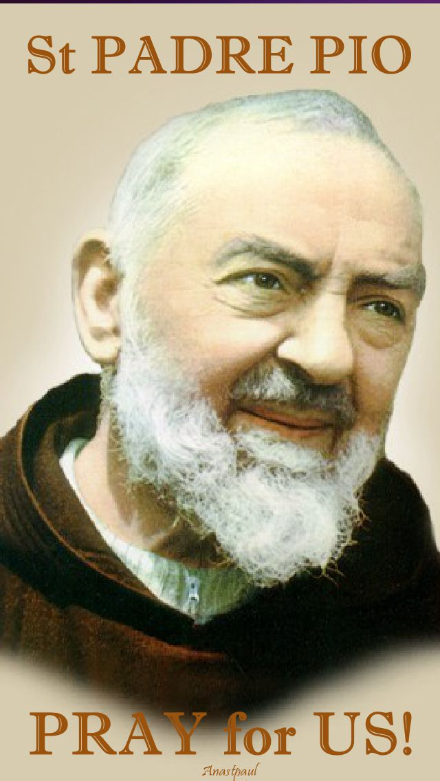 st pio pray for us - 2 - 23 sept 2017