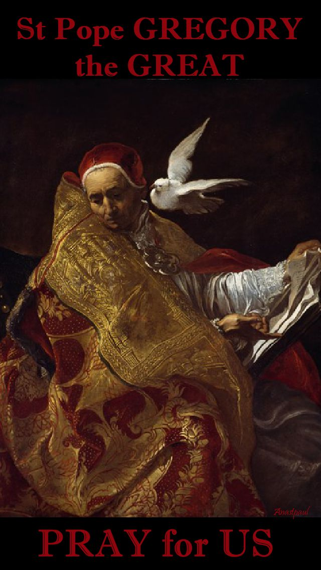 st pope gregory the great pray for us