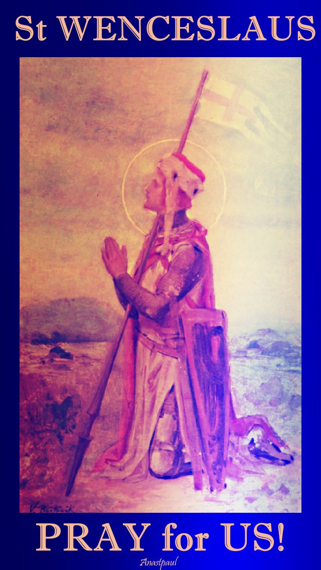 st wenceslaus pray for us 2