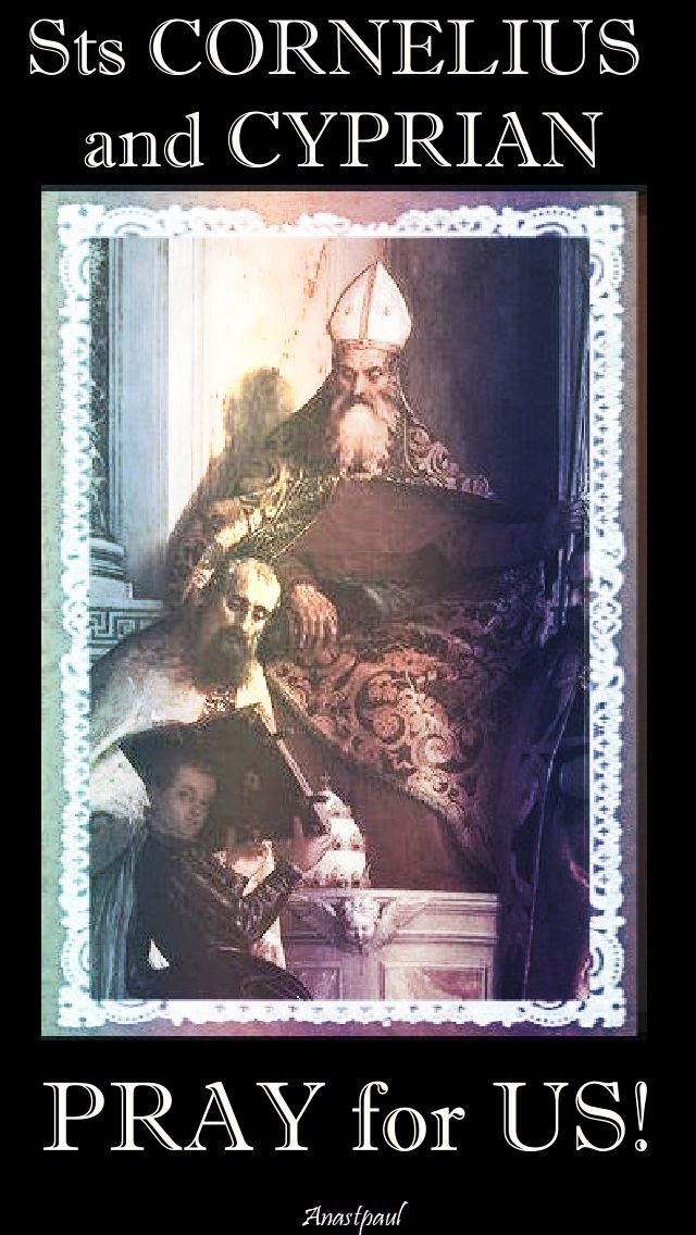 sts cornelius and cyprian - pray for us
