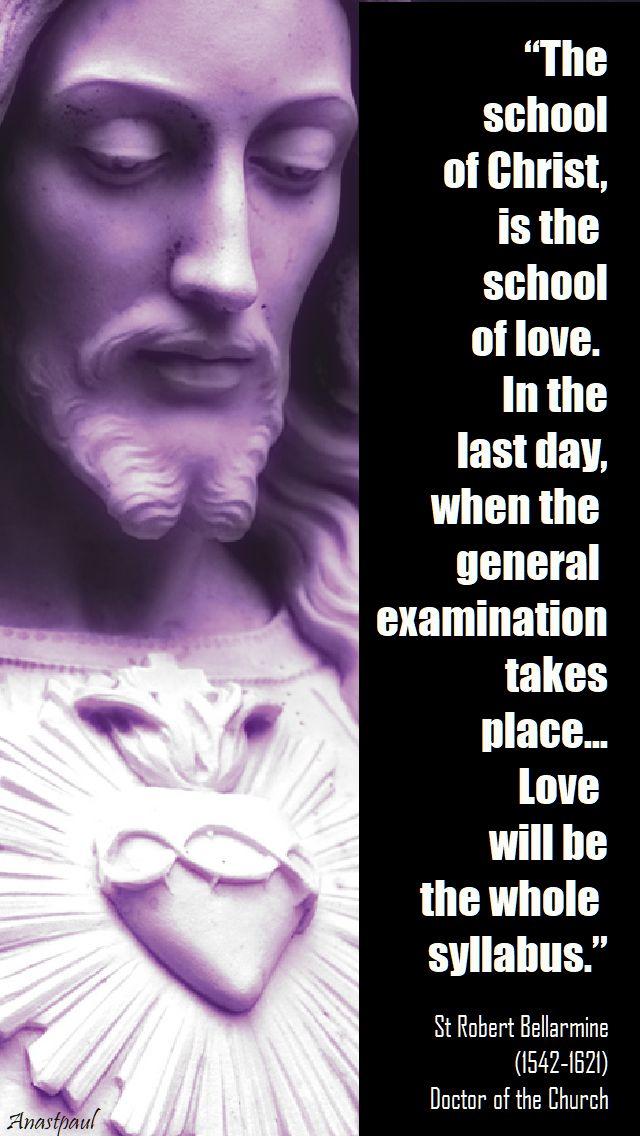 the school of christ - st robert bellarmine - 17 sept 2017