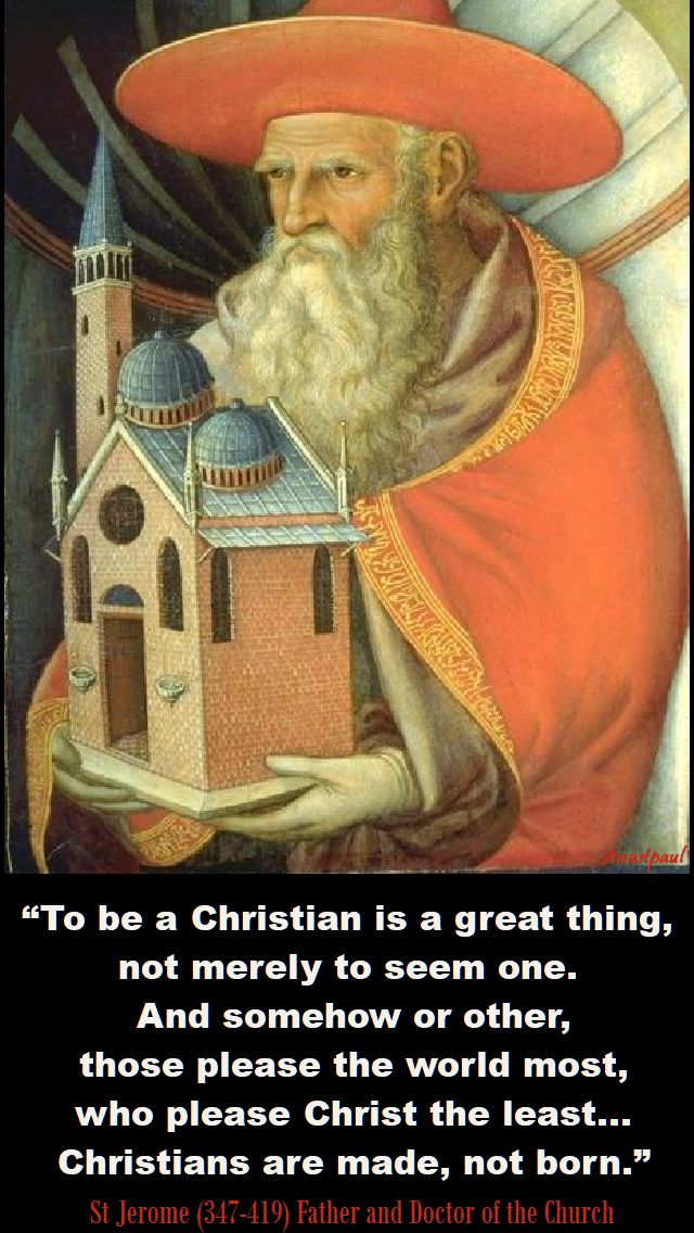 to be a christian - st jerome - 30 sept 2017