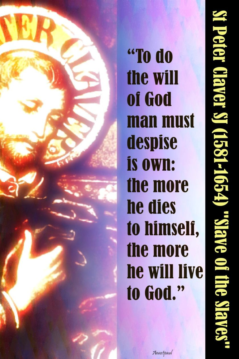 to do the will of god - st peter claver