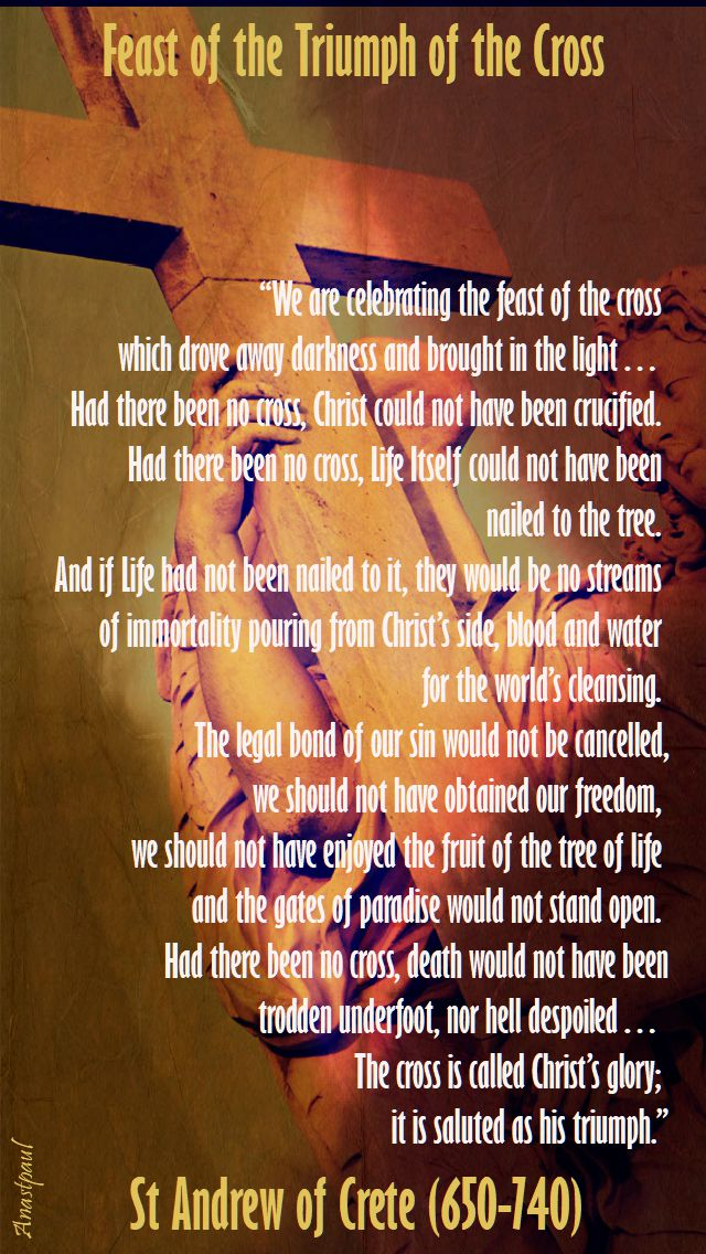 we are celebrating the feast of the cross - st andrew of crete
