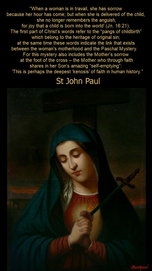 when a woman is in travail....st john paul