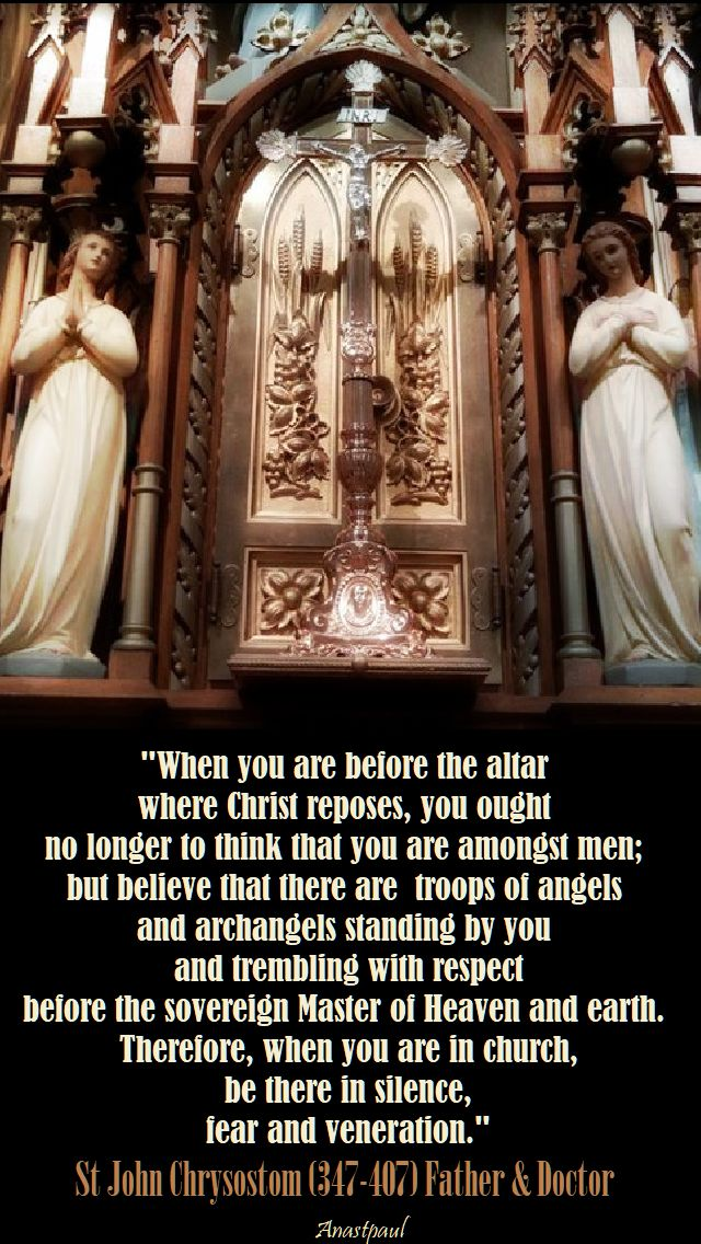 when you are before the altar - st john chrysostom