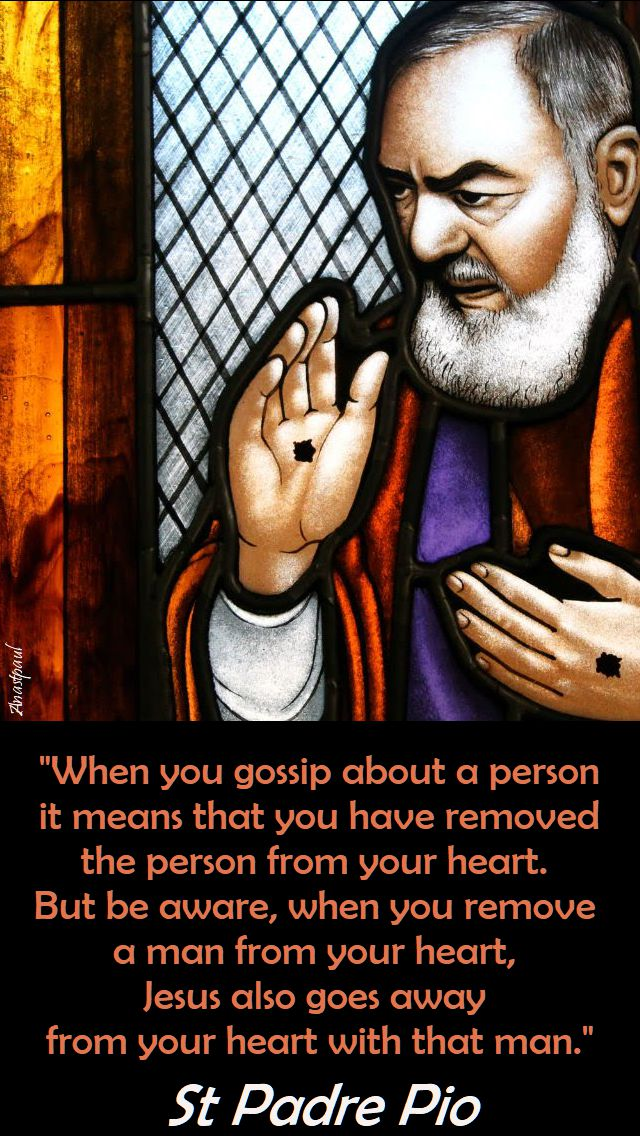 when you gossip - st pio 23 sept 2017