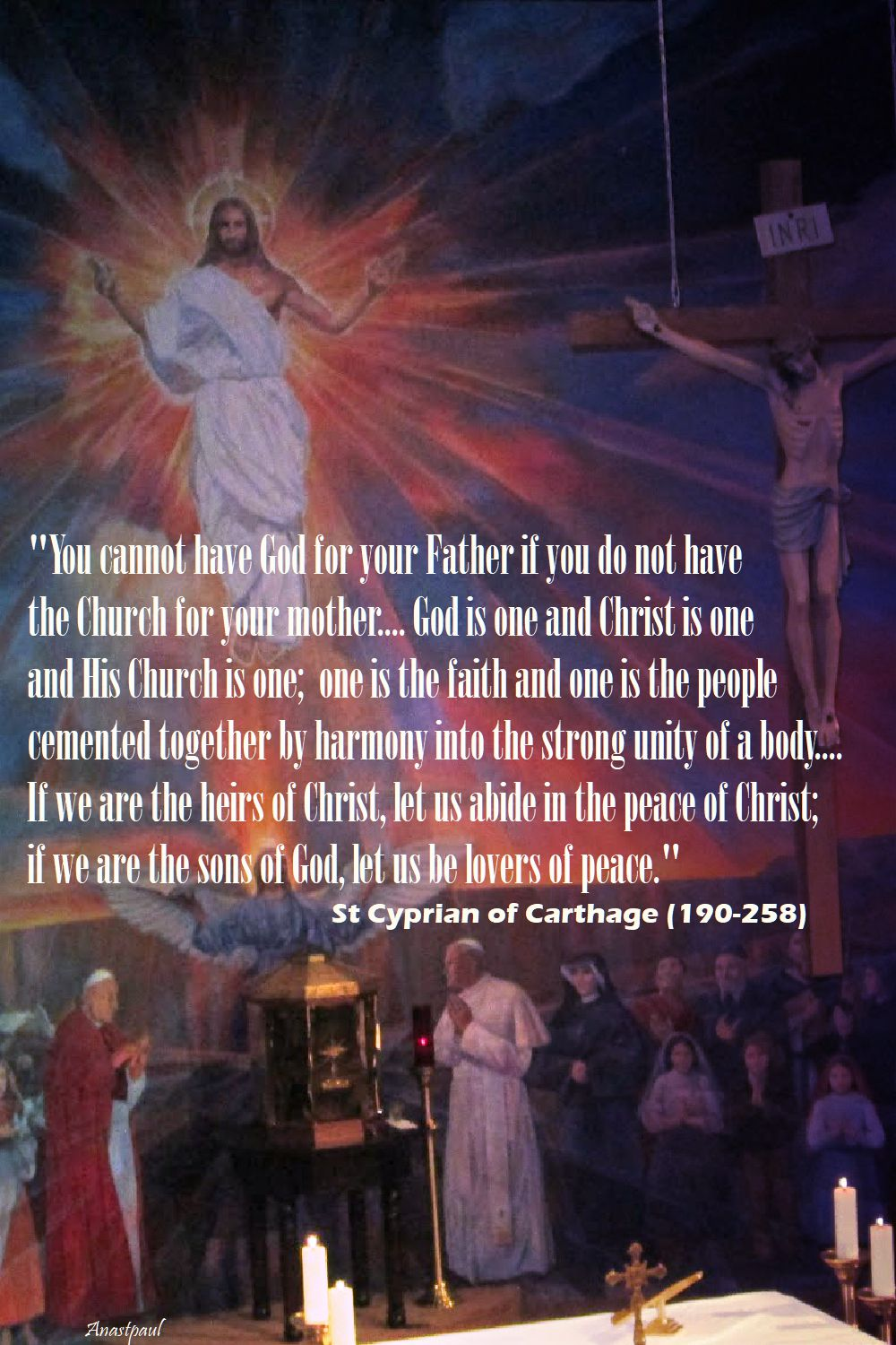 you cannot have god for your father - st cyprian of carthage