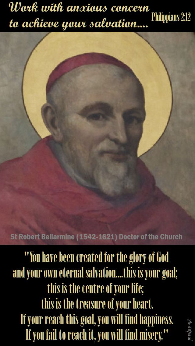 you have been created - st robert bellarmine 17 sept 2017