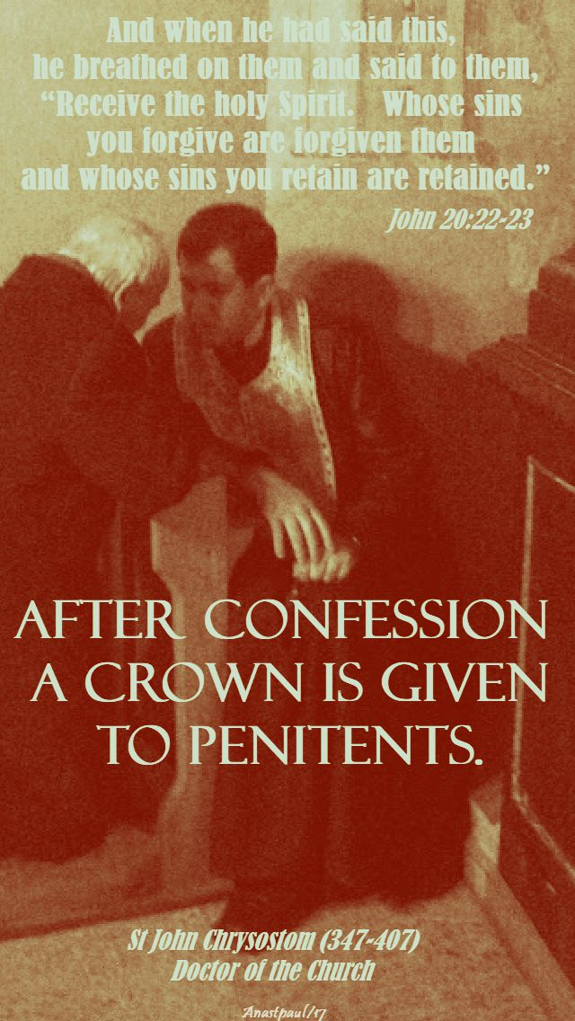 after confession - st john chrysostom - 25 oct 2017