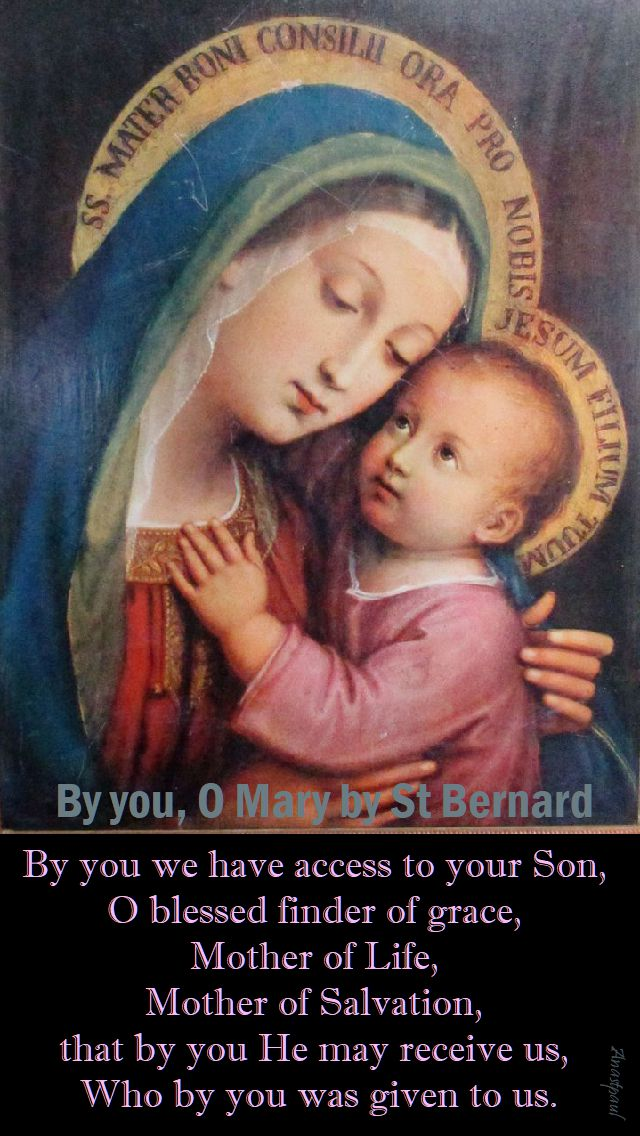by you O Mary by St Bernard