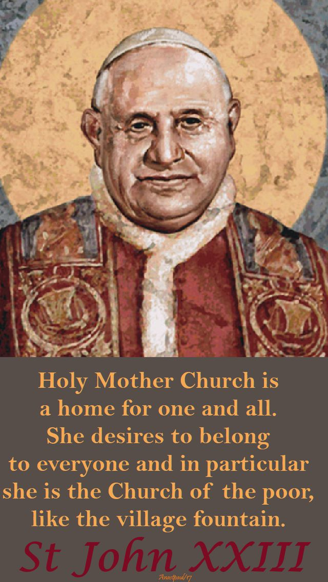 holy mother church is-st john 23 - 11 oct 2017