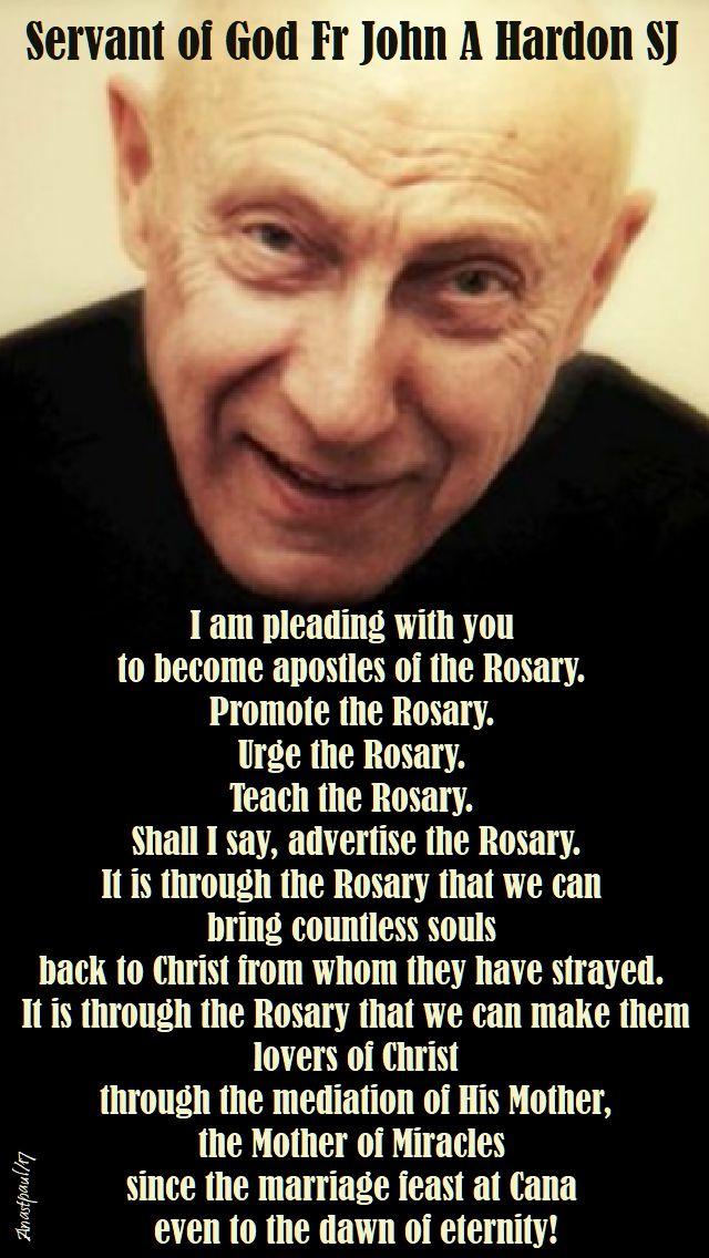 i am pleading with you - john a hardon - on the rosary - 20 oct 2017