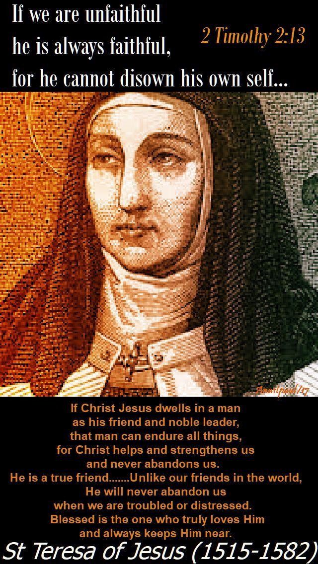 if christ jesus dwells in a man - st teresa of jesus - 15 oct 2017