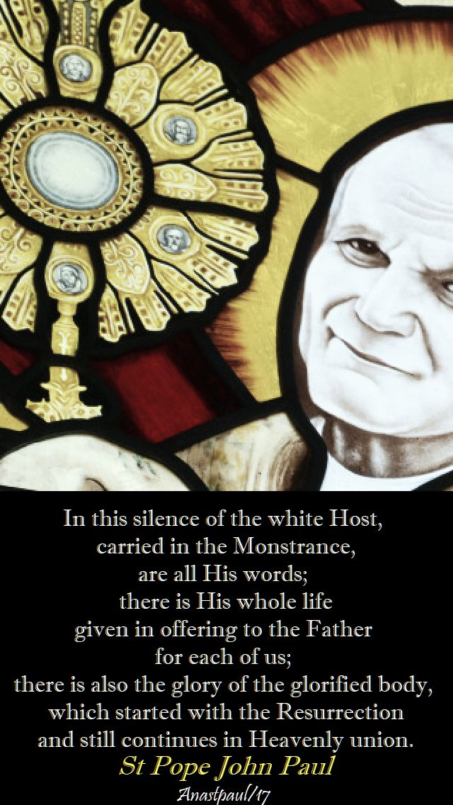in this silence of the white host - st jp - 22 oct 2017