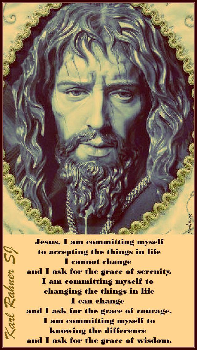 jesus i am committing myself - karl rahner - 8 oct 2017