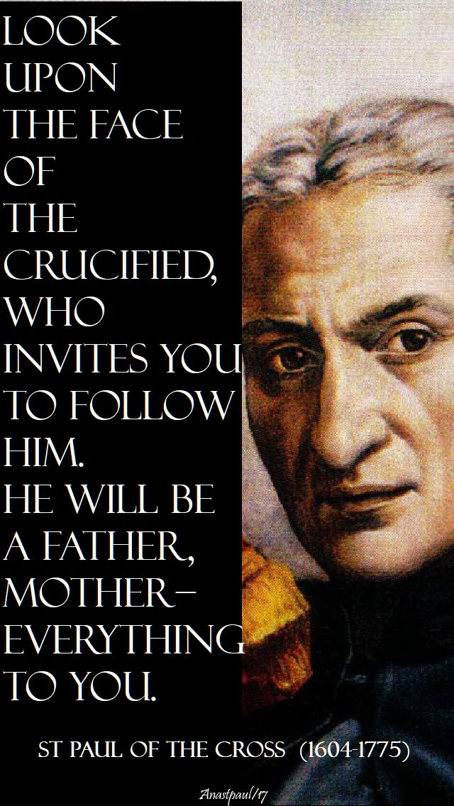 look upon the face - st paul of the cross 19 oct 2017
