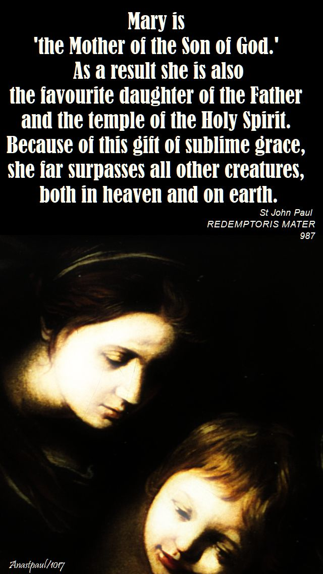 mary is the mother of the son of god - st john paul - 14 oct 2017
