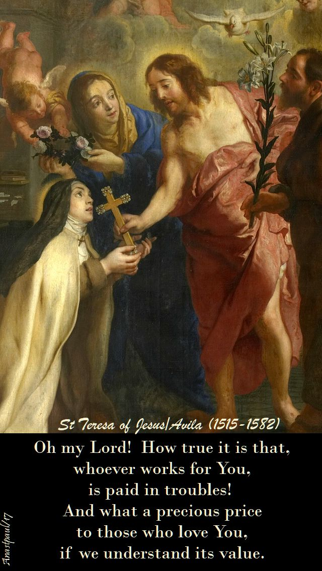 oh my lord - st teresa of jesus - 15 oct 2017
