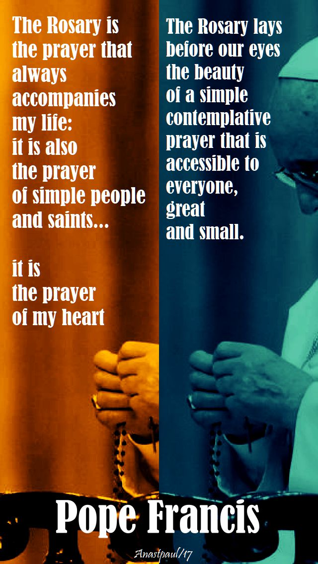 pope francis on the rosary - quotes - 20 oct 2017
