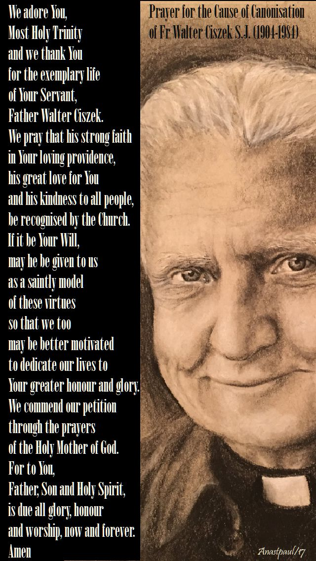 prayer for the cause of the canonisation of walter ciszek - anniversary of his release - 12 oct (2017)