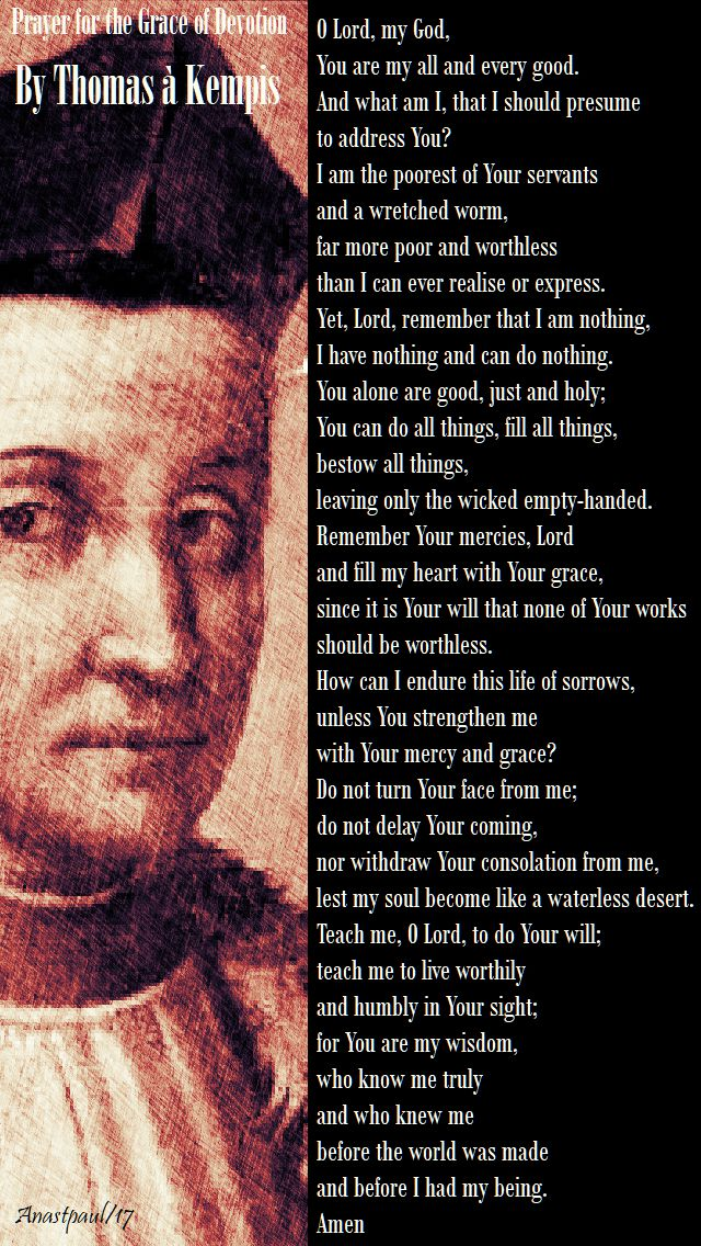 prayer for the grace of devotion by thomas a kempis - 25 oct 2017