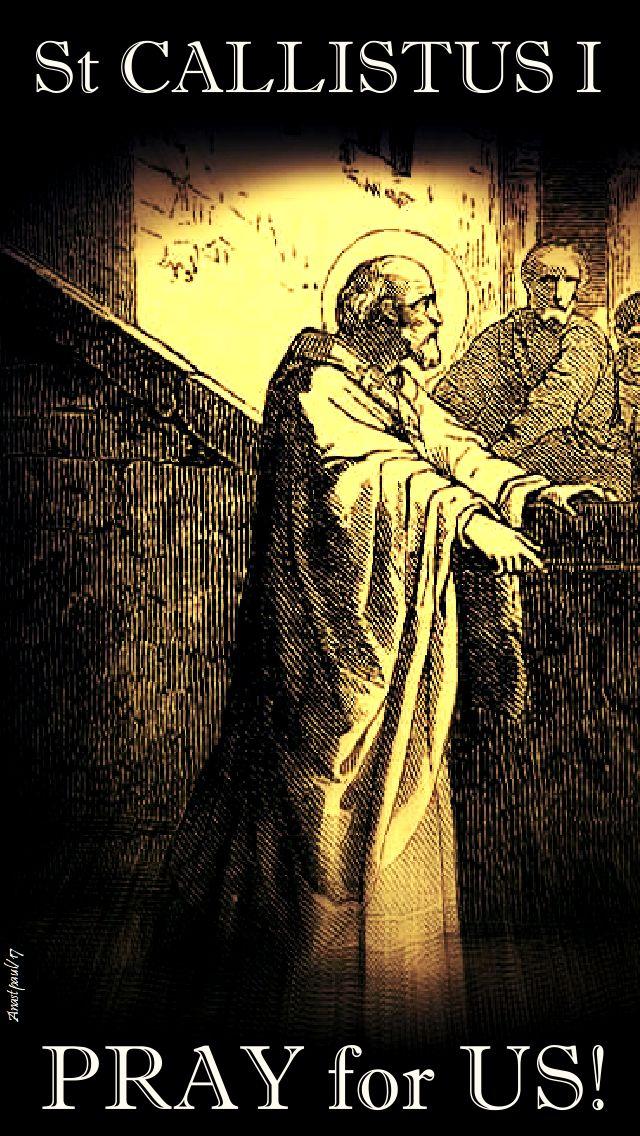 st callistus I - pray for us - 14 oct 2017