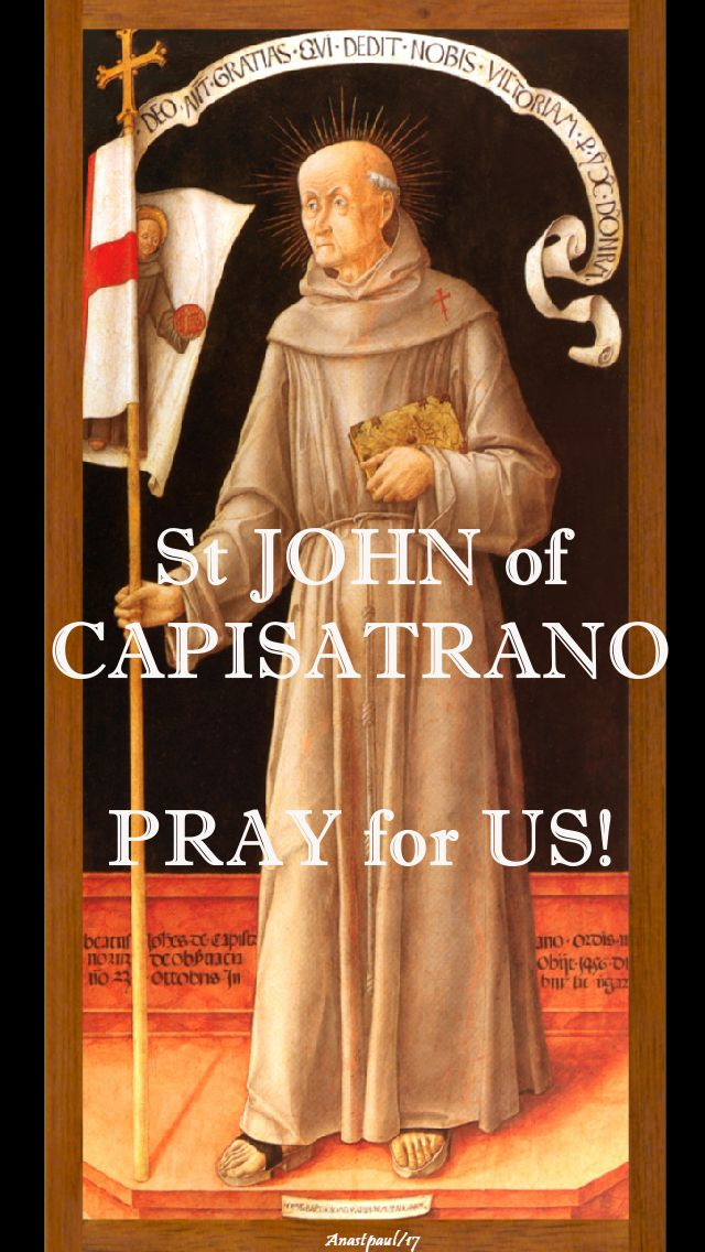 st john of capistrano pray for us 2 - 23 oct 2017
