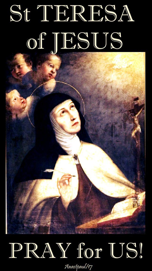 st teresa of jesus - pray for us