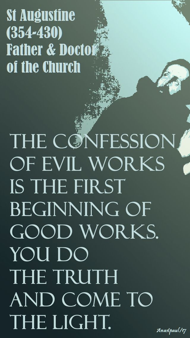 the confession of evil - st augustine - 25 oct 2017