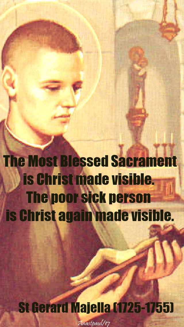 the most blessed - st gerard - 16 oct 2017