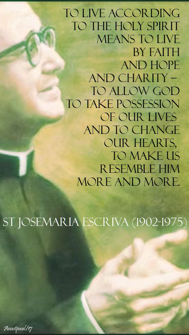 to live according - st josemaria - 21 oct 2017