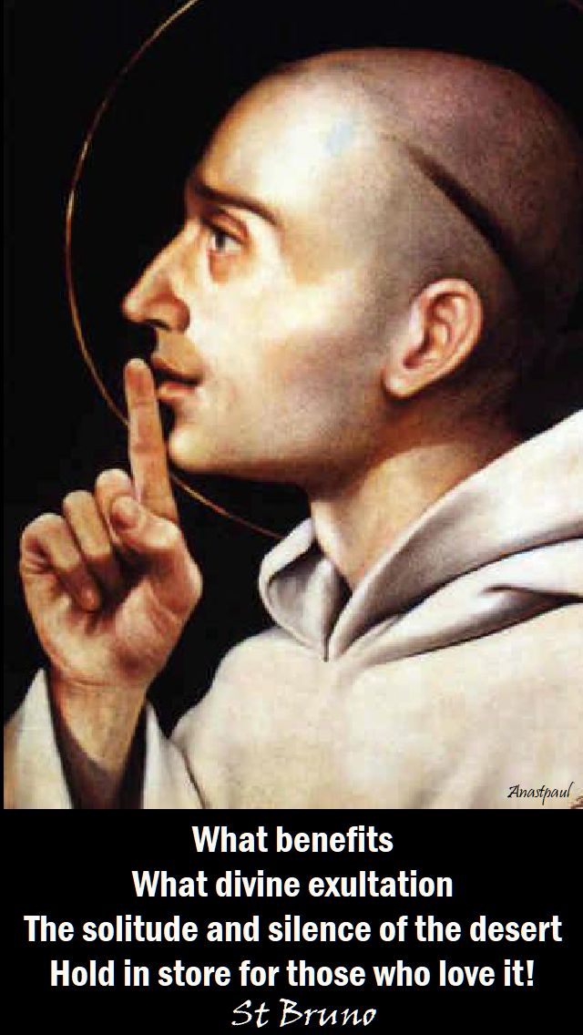 what benefits - st bruno on silence - 6 oct 2017